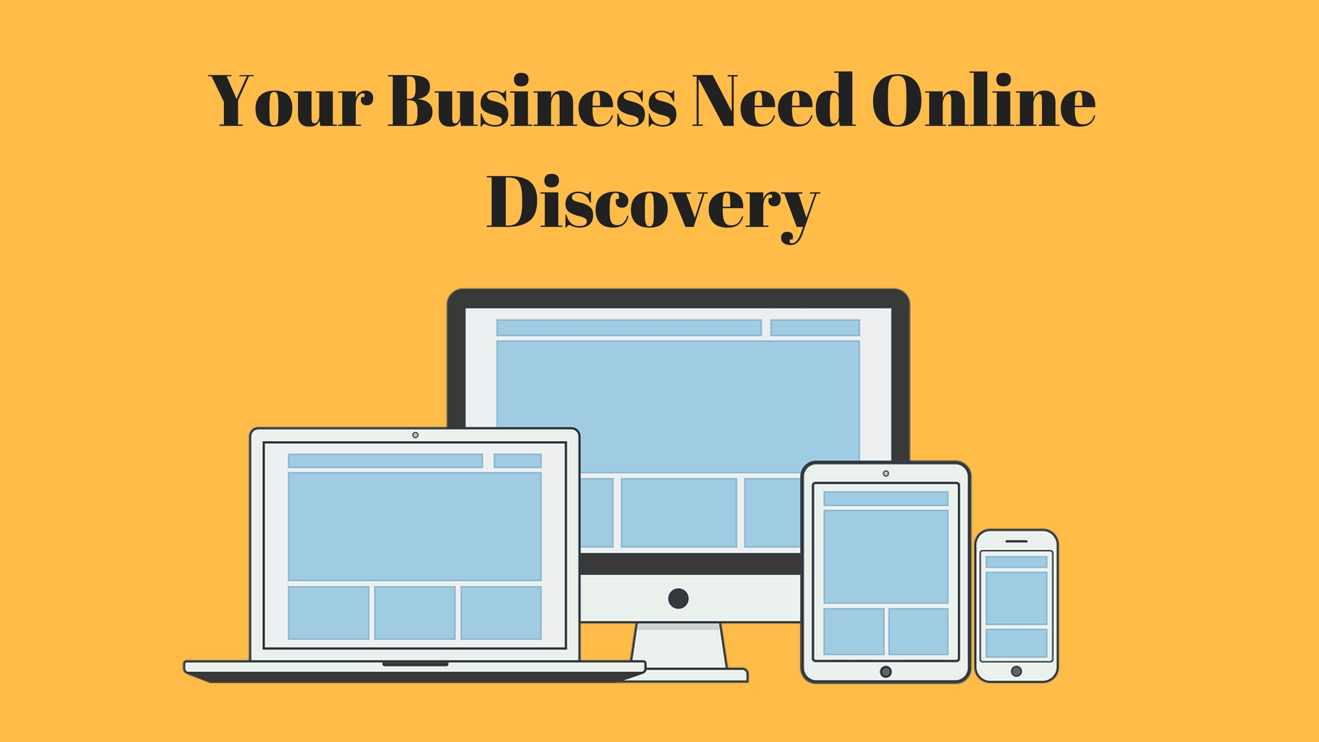 Your Business Need Online Discovery